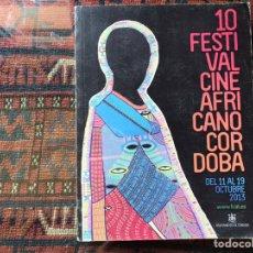 Libros de segunda mano: 10 FESTIVAL CINE AFRICANO. CÓRDOBA. 2013. Lote 194171815
