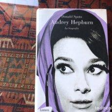 Libros de segunda mano: AUDREY HEPBURN. LA BIOGRAFÍA. DONALD SPOTO. LUMEN. Lote 194171867