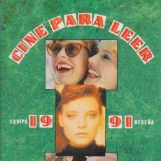 Libros de segunda mano: CINE PARA LEER 1991 - EQUIPO RESEÑA - EDITORIAL MENSAJERO. Lote 194185171