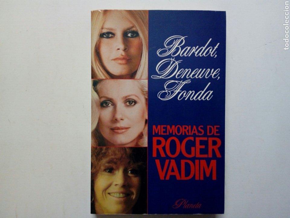MEMORIAS DE ROGER VADIM (BARDOT, DENEUVE, FONDA) (PLANETA, 1986) (Libros de Segunda Mano - Bellas artes, ocio y coleccionismo - Cine)