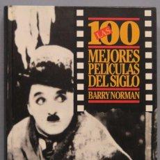 Libros de segunda mano: LAS 100 MEJORES PELÍCULAS DEL SIGLO. BARRY NORMAN. Lote 194220791
