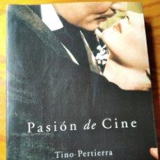 Libros de segunda mano: PASIÓN DE CINE, TINO PERTIERRA- EDITORIAL ALBA 1999-. Lote 194297657