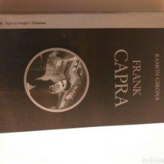 Libros de segunda mano: FRANK CAPRA . RAMÓN GIRONA . CATEDRAL SIGNO IMAGEN AÑO 2008 . .. CINE. Lote 194344621