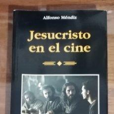 Libros de segunda mano: JESUCRISTO EN EL CINE. ALFONSO MENDIZ. LIBROS DE CINE RIALP.. Lote 194351930