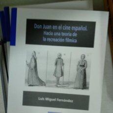 Libros de segunda mano: DON JUAN EN EL CINE ESPAÑOL. HACIA UNA TEORÍA DE LA RECREACIÓN FÍLMICA - FERNÁNDEZ, LUIS MIGUEL. Lote 194579496