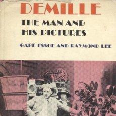Libros de segunda mano: DE MILLE. THE MAN AND HIS PICTURES. Lote 194608218