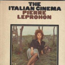 Libros de segunda mano: THE ITALIAN CINEMA DE PIERRE LEPROHOM. Lote 194608340