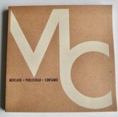 Libros de segunda mano: MOVIERECORD SERVICIO DE PUBLICACIONES. MERCADO, PUBLICIDAD, CONSUMO. ESTUDIO MERCADO.1966. Lote 194620826