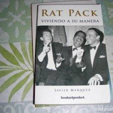 Libros de segunda mano: RAT PACK VIVIENDO A SU MANERA , JAVIER MARQUEZ. Lote 194650968
