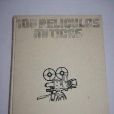 Libros de segunda mano: 100 PELICULAS MITICAS BIBLIOTECA DE LA VANGUARDIA 1986. Lote 194714161