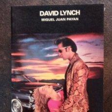 Libros de segunda mano: MIGUEL JUAN PAYÁN: DAVID LYNCH (EDICIONES JC). Lote 194714445