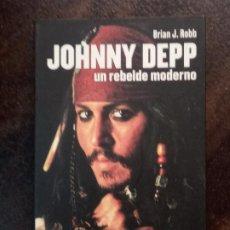 Libros de segunda mano: BRIAN J. ROBB: JOHNNY DEPP. UN REBELDE MODERNO. Lote 194715616