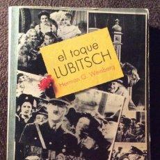 Libros de segunda mano: EL TOQUE LUBITSCH. HERMAN G. WEINBERG. ED LUMEN 1980. Lote 194732025