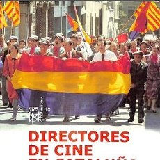 Libros de segunda mano: DIRECTORES DE CINE EN CATALUÑA - DE LA A LA Z - MAGÍ CRUSELLS - EDITORIAL UBE - 2009. Lote 194856687