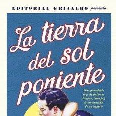 Libros de segunda mano: LA TIERRA DEL SOL PONIENTE - BARBARA WOOD - GRIJALBO - FICCION. Lote 194857353