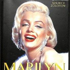 Libros de segunda mano: MARILYN MONROE. LA BIOGRAFÍA - MAURICE ZOLOTOW - TORRES DE PAPEL - CINE. Lote 194857440