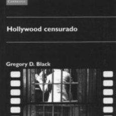 Libros de segunda mano: HOLLYWOOD CENSURADO - GREGORY D. BLACK - EDICIONES AKAL. Lote 194857840