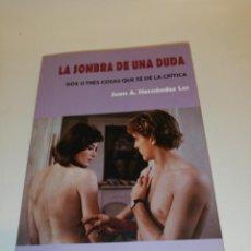 Libros de segunda mano: J. A. HERNÁNDEZ LES , LA SOMBRA DE UNA DUDA . Lote 194905636