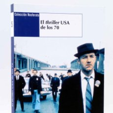 Libros de segunda mano: COLECCIÓN NOSFERATU 5. EL THRILLER USA DE LOS 70 (CASAS / HURTADO / LOSILLA) NOSFERATU, 2009. OFRT. Lote 194988713