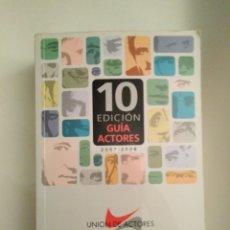 Libros de segunda mano: GUÍA DE ACTORES. 10 EDICIÓN, 2007-2008.. Lote 195034761
