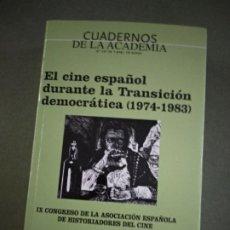 Libros de segunda mano: EL CINE ESPAÑOL DURANTE LA TRANSICIÓN DEMOCRÁTICA (1974-1983) - VV.AA.. Lote 195043371