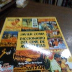 Libros de segunda mano: DICCIONARIO DEL CINE DE AVENTURAS . Lote 195075787