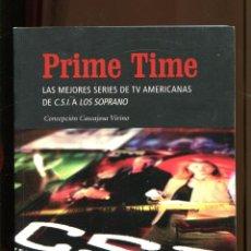 Libros de segunda mano: C. CASCAJOSA. PRIME TIME. LAS MEJORES SERIES DE TV AMERICANAS DE SCI A LOS SOPRANO. CALMAR ED. 2005. Lote 195099723