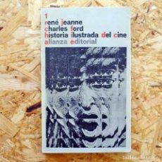 Libros de segunda mano: HISTORIA ILUSTRADA DEL CINE. RENÉ JEANNE. CHARLES FORD. TOMO 1. ALIANZA EDITORIAL BOLSILLO. . Lote 195113861