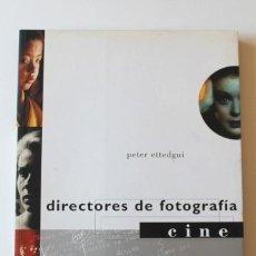 Libros de segunda mano: PETER ETTEDGUI - DIRECTORES DE FOTOGRAFÍA. CINE - OCEANO. Lote 195134900