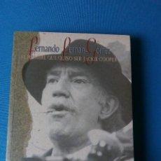 Libros de segunda mano: FERNANDO FERNÁN-GÓMEZ: EL HOMBRE QUE QUISO SER JACKIE COOPER. Lote 195150875