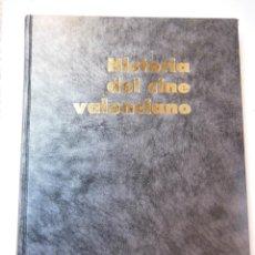 Libros de segunda mano: HISTORIA DEL CINE VALENCIANO. 1991. Lote 195164893