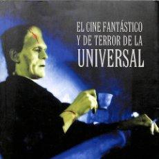 Libros de segunda mano: EL CINE FANTÁSTICO Y DE TERROR DE LA UNIVERSAL - VV.AA. - DONOSTIA KULTURA CINE SAN SEBASTÍAN. Lote 195192476