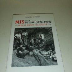Libros de segunda mano: JORGE DE COMINGES , MIS AÑOS DE CINE 1976 - 1979 ENTRE EL DESTAPE Y LA QUALITE. Lote 195247908