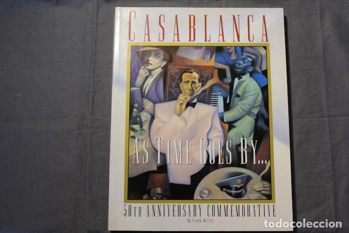 CASABLANCA. AS TIME GOES BY... 50TH ANNIVERSARY COMMEMORATIVE. FRANK MILLER. TEXTO EN INGLÉS (Libros de Segunda Mano - Bellas artes, ocio y coleccionismo - Cine)