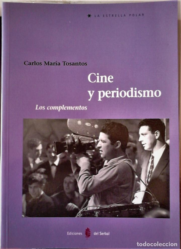 CARLOS MARIA TOSANTOS - CINE Y PERIODISMO LOS COMPLEMENTOS (Libros de Segunda Mano - Bellas artes, ocio y coleccionismo - Cine)