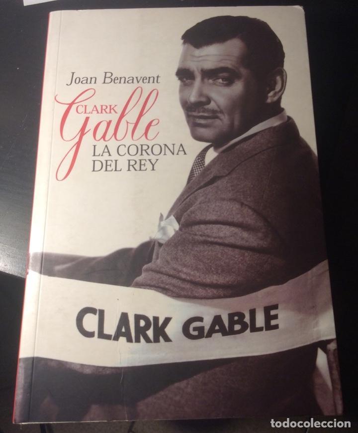 CLARK GABLE . LA CORONA DL REY. JOAN BENAVENT. T& B EDITORES. 2002 (Libros de Segunda Mano - Bellas artes, ocio y coleccionismo - Cine)