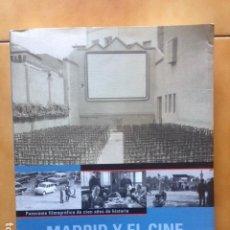 Libros de segunda mano: MADRID Y EL CINE - PASCUAL CEBOLLEDA Y MARY G. SANTA EULALIA - 2000. Lote 195424355