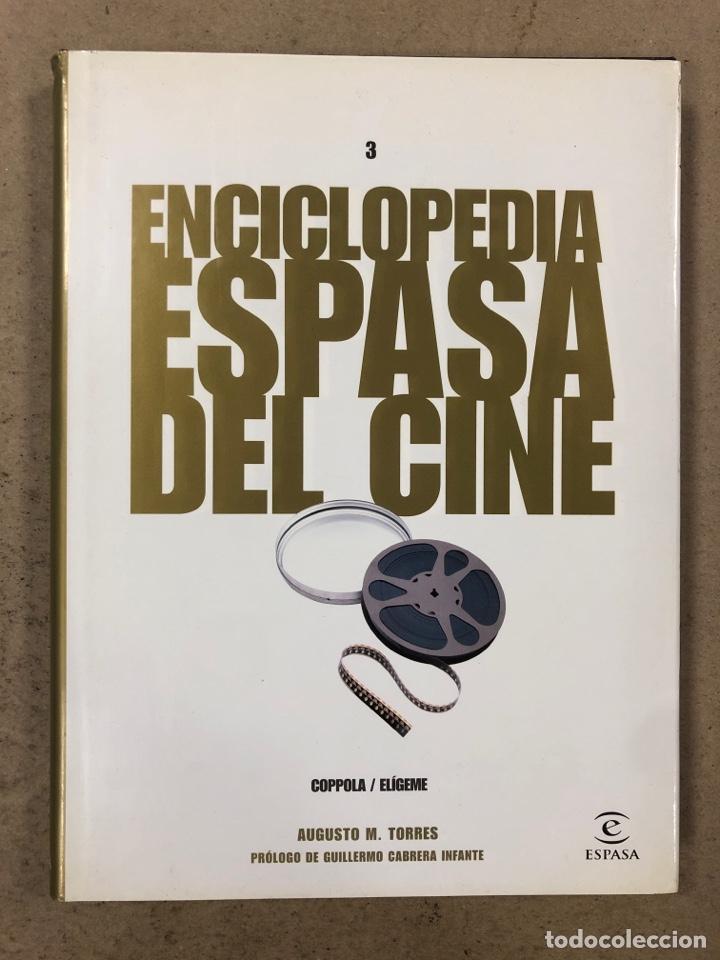 ENCICLOPEDIA ESPASA DEL CINE TOMO 3. AUGUSTO M. TORRES. DE COPPOLA A ELÍGEME (Libros de Segunda Mano - Bellas artes, ocio y coleccionismo - Cine)