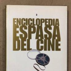 Libros de segunda mano: ENCICLOPEDIA ESPASA DEL CINE TOMO 3. AUGUSTO M. TORRES. DE COPPOLA A ELÍGEME. Lote 195429972