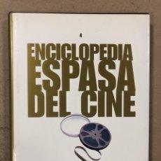 Libros de segunda mano: ENCICLOPEDIA ESPASA DEL CINE TOMO 4. AUGUSTO M. TORRES. DE ELISA VIDA MÍA A GUINNESS. Lote 195430351