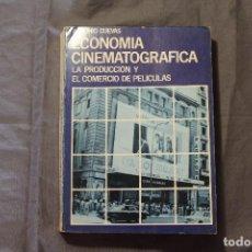 Libros de segunda mano: ECONOMÍA CINEMATOGRÁFICA. LA PRODUCCIÓN Y EL COMERCIO DE PELÍCULAS. ANTONIO CUEVAS. 1976. Lote 195430602