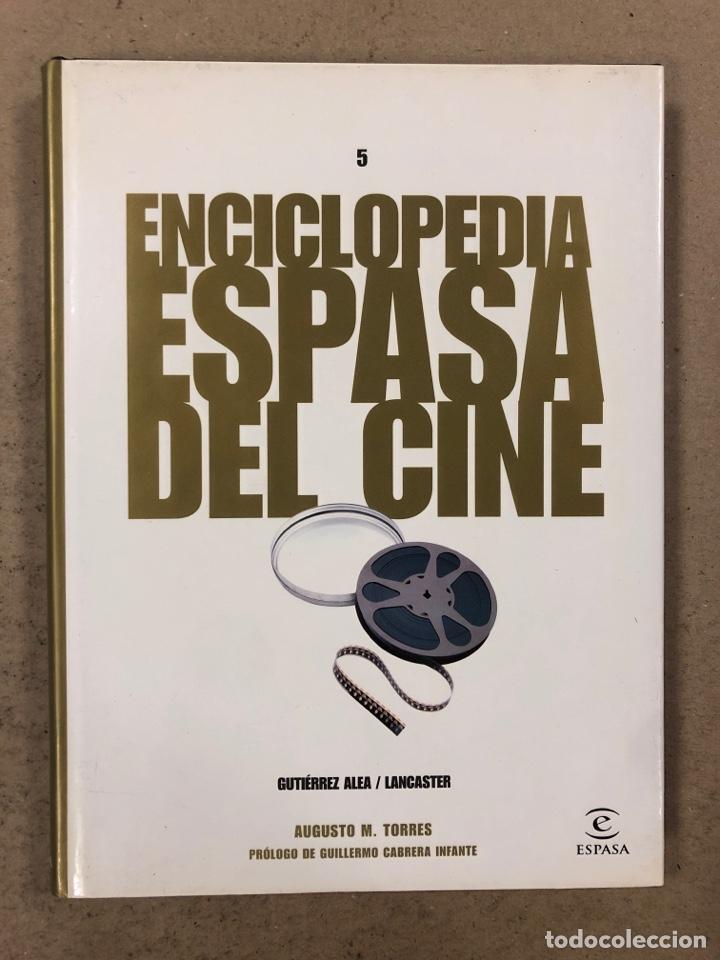 ENCICLOPEDIA ESPASA DEL CINE TOMO 5. AUGUSTO M. TORRES. DE GUTIÉRREZ ALEA A LANCASTER (Libros de Segunda Mano - Bellas artes, ocio y coleccionismo - Cine)