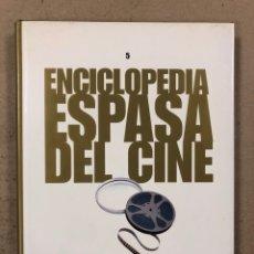 Libros de segunda mano: ENCICLOPEDIA ESPASA DEL CINE TOMO 5. AUGUSTO M. TORRES. DE GUTIÉRREZ ALEA A LANCASTER. Lote 195430772