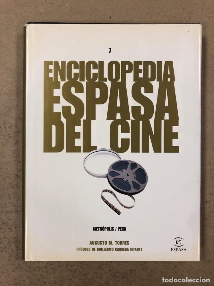 ENCICLOPEDIA ESPASA DEL CINE TOMO 7. AUGUSTO M. TORRES. DE METRÓPOLIS A PECK (Libros de Segunda Mano - Bellas artes, ocio y coleccionismo - Cine)