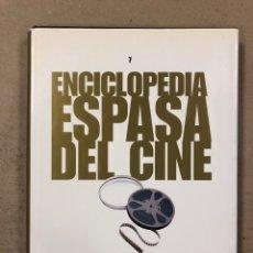 Libros de segunda mano: ENCICLOPEDIA ESPASA DEL CINE TOMO 7. AUGUSTO M. TORRES. DE METRÓPOLIS A PECK. Lote 195431011