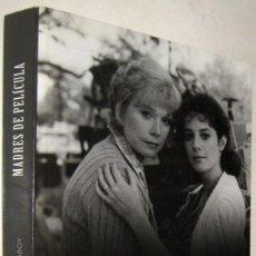 Libros de segunda mano: MADRES DE PELICULA - OSCAR LOPEZ Y PABLO VILABOY - ILUSTRADO. Lote 195488727