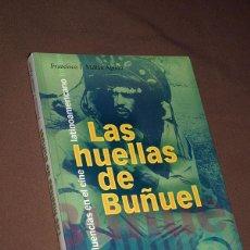 Libros de segunda mano: LAS HUELLAS DE BUÑUEL. INFLUENCIAS EN EL CINE LATINOAMERICANO. MILLÁN AGUDO. VER ÍNDICE.. Lote 195768832