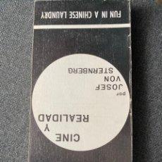 Libros de segunda mano: CINE Y REALIDAD JOSEF VON STERNBERG (FUN IN A CHINESE LAUNDRY). Lote 195950892