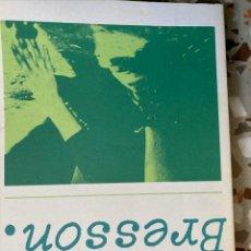 Libros de segunda mano: ROBERT BRESSON. Lote 196065688