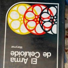 Libros de segunda mano: EL ARMA DEL CELULOIDE. Lote 196068311